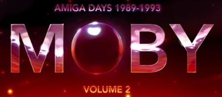 Moby: Amiga Days (Remasters) - Volume 2